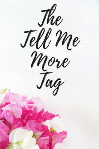 The Tell Me More Tag